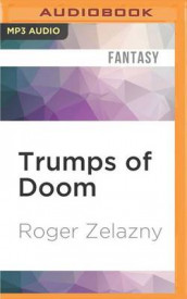 Trumps of Doom av Roger Zelazny (Lydbok-CD)
