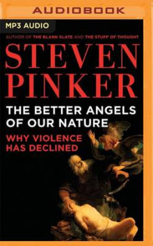 The Better Angels of Our Nature av Steven Pinker (Lydbok-CD)