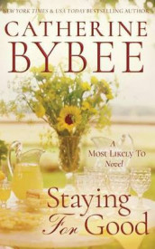 Staying for Good av Catherine Bybee (Lydbok-CD)
