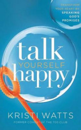 Omslag - Talk Yourself Happy