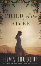 Child of the River av Irma Joubert (Lydbok-CD)