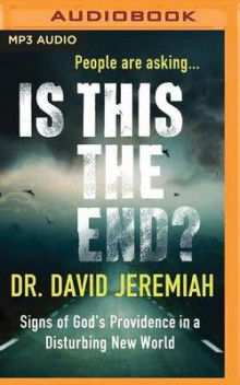 Is This the End? av Dr David Jeremiah (Lydbok-CD)