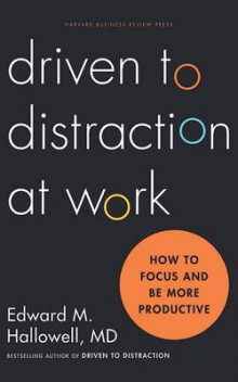 Driven to Distraction at Work av M D Edward M Hallowell (Lydbok-CD)