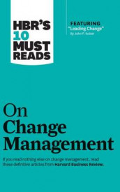 HBR's 10 Must Reads on Change Management av Harvard Business Review, W Chan Kim, John P Kotter og Renee Mauborgne (Lydbok-CD)