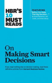 HBR's 10 Must Reads on Making Smart Decisions av Ram Charan, Harvard Business Review og Daniel Kahneman (Lydbok-CD)