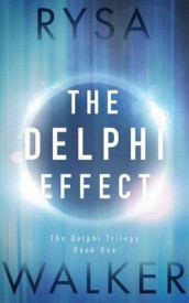 The Delphi Effect av Rysa Walker (Lydbok-CD)