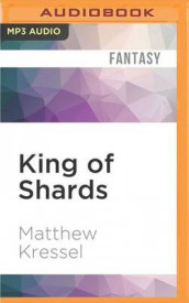 King of Shards av Matthew Kressel (Lydbok-CD)