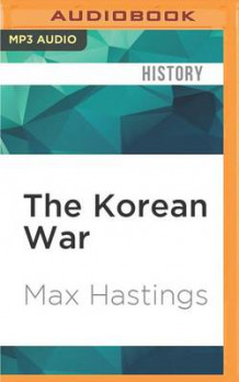 The Korean War av Max Hastings (Lydbok-CD)