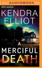 A Merciful Death av Kendra Elliot (Lydbok-CD)