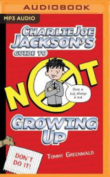 Omslag - Charlie Joe Jackson's Guide to Not Growing Up