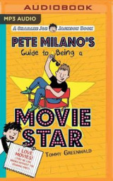 Omslag - Pete Milano's Guide to Being a Movie Star