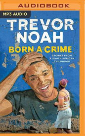 Born a Crime av Trevor Noah (Lydbok-CD)