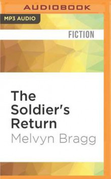 The Soldier's Return av Melvyn Bragg (Lydbok-CD)