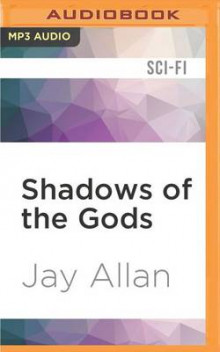 Shadows of the Gods av Jay Allan (Lydbok-CD)