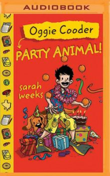 Oggie Cooder Party Animal av Sarah Weeks (Lydbok-CD)
