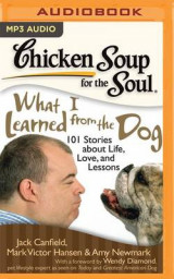Omslag - Chicken Soup for the Soul: What I Learned from the Dog