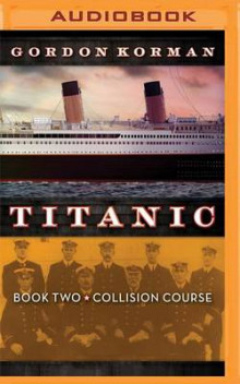 Titanic #2: Collision Course av Gordon Korman (Lydbok-CD)