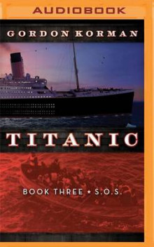 Titanic #3: S.O.S av Gordon Korman (Lydbok-CD)