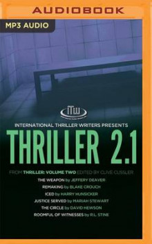 Thriller 2.1 av Jeffery Deaver, Blake Crouch, Harry Hunsicker, Mariah Stewart og David Hewson (Lydbok-CD)