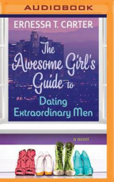 Omslag - The Awesome Girl's Guide to Dating Extraordinary Men