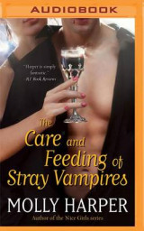 Omslag - The Care and Feeding of Stray Vampires
