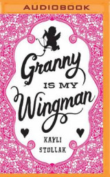 Omslag - Granny Is My Wingman