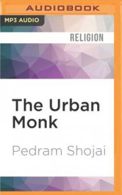 The Urban Monk av Pedram Shojai (Lydbok-CD)