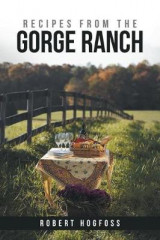 Omslag - Recipes from the Gorge Ranch