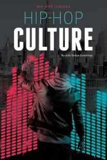 Hip-Hop Culture av Judy Dodge Cummings (Innbundet)