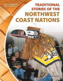 Traditional Stories of the Northwest Coast Nations av Anita Yasuda (Innbundet)