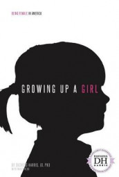 Growing Up a Girl av Harris (Innbundet)
