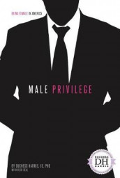 Male Privilege av Harris (Innbundet)