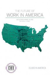 The Future of Work in America av Kari A. Cornell og Duchess Harris (Innbundet)