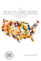 The Health-Care Divide av Duchess Harris og Rebecca Morris (Innbundet)
