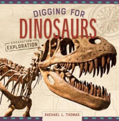 Digging for Dinosaurs av Rachael L. Thomas (Innbundet)