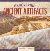 Uncovering Ancient Artifacts av Rachael L Thomas (Innbundet)