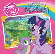 Welcome to Equestria! av Olivia London (Innbundet)