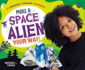 Make a Space Alien Your Way! av Rachael L Thomas (Innbundet)