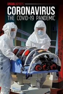 Coronavirus: The Covid-19 Pandemic av Sue Bradford Edwards (Innbundet)