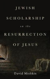 Omslag - Jewish Scholarship on the Resurrection of Jesus