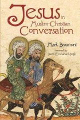 Omslag - Jesus in Muslim-Christian Conversation