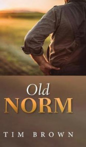 Old Norm av Tim Brown (Innbundet)
