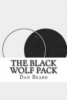 The Black Wolf Pack av Dan Beard (Heftet)