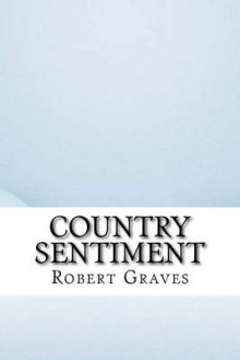 Country Sentiment av Robert Graves (Heftet)