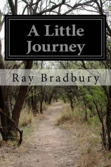 A Little Journey av Ray Bradbury (Heftet)