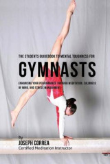 Omslag - The Students Guidebook to Mental Toughness Training for Gymnasts