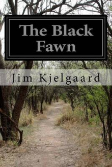 The Black Fawn av Jim Kjelgaard (Heftet)