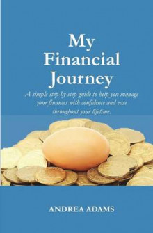 My Financial Journey av Andrea Adams (Heftet)