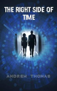 The Right Side of Time av Andrew Thomas (Heftet)