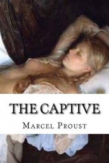 The Captive av Marcel Proust (Heftet)